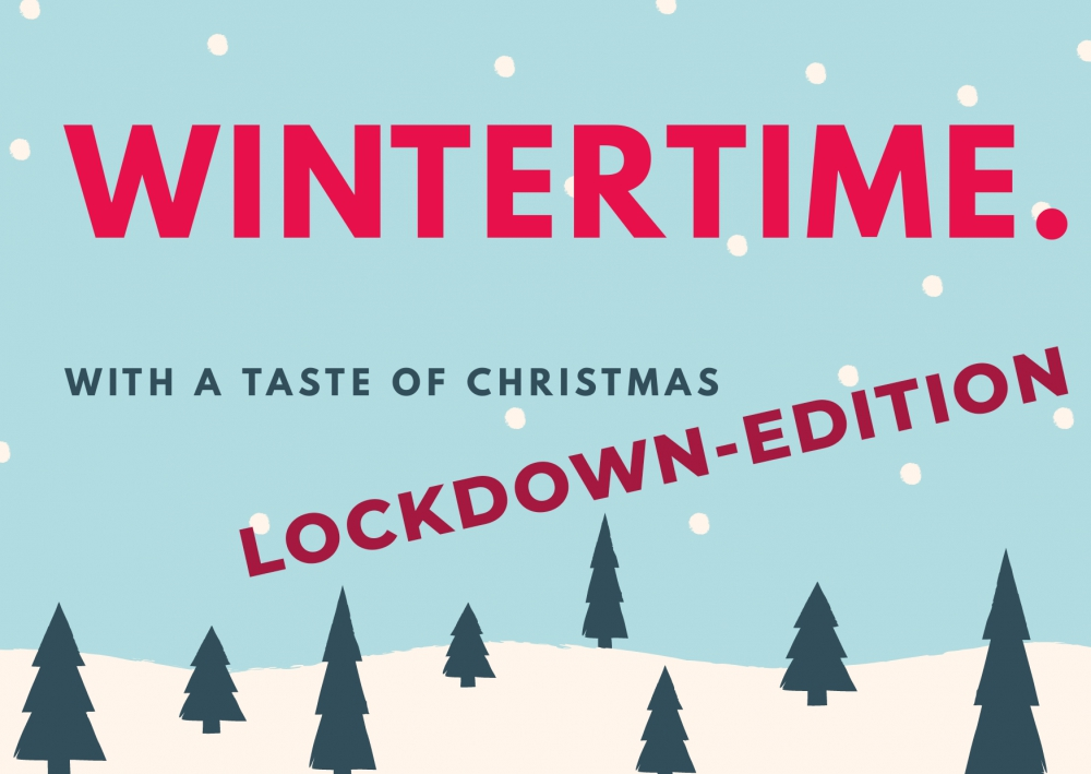 Wintertime - Lockdownedition 2020