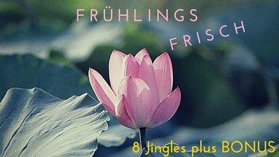 Frühlingsfrisch - 8 Jingles plus Bonus