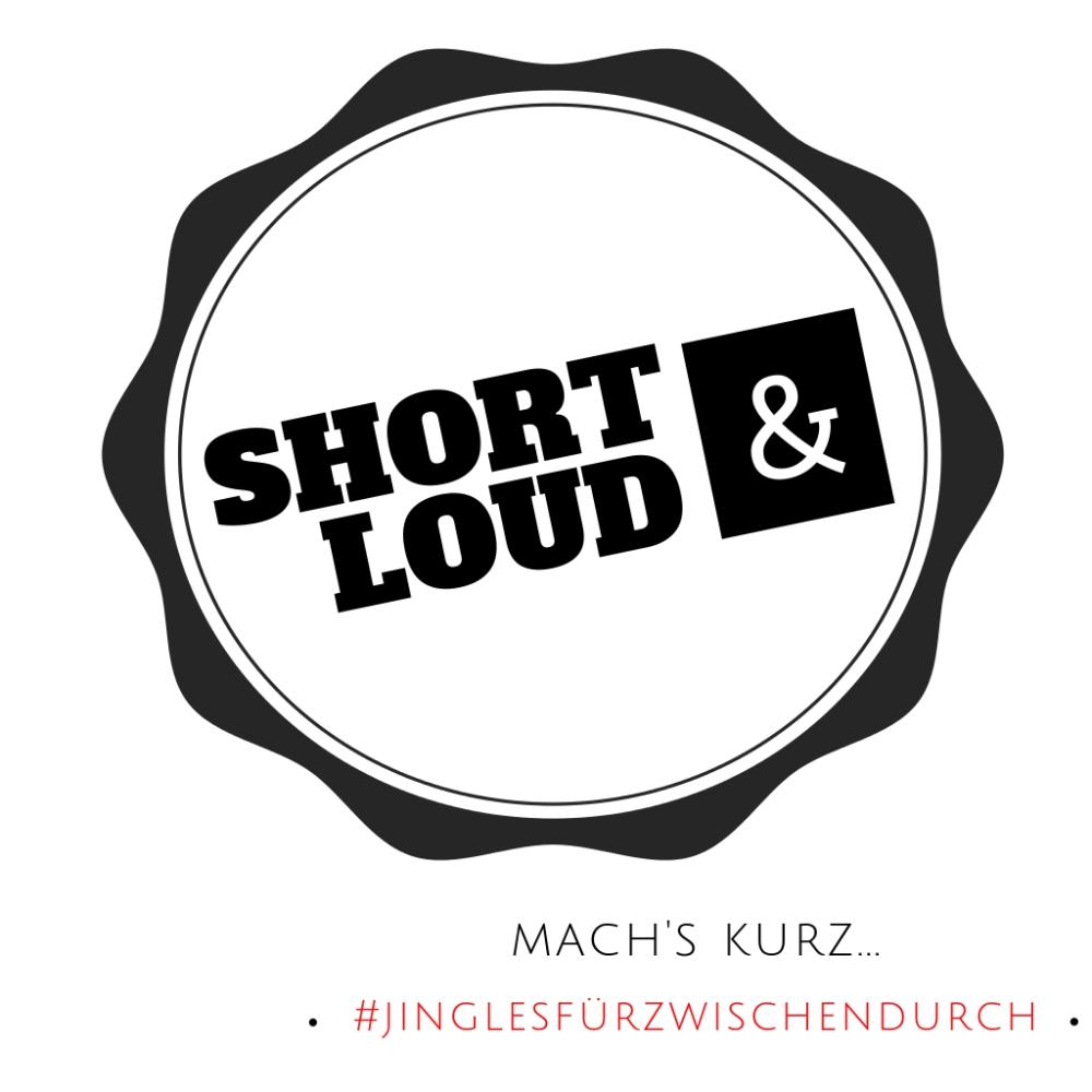 SHORT & LOUD