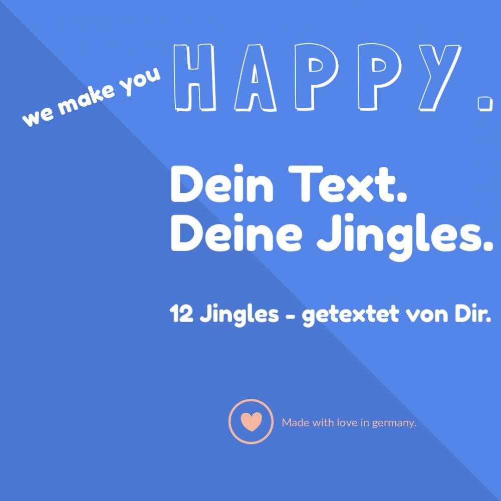 HAPPY - 12 Jingles mit Deinem Text