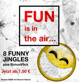 Bild 1 von FUN is in the AIR - 8 funny Jingles